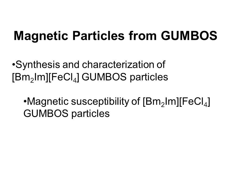 Magnetic Particles from GUMBOS