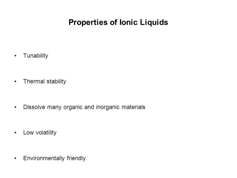 Properties of Ionic Liquids