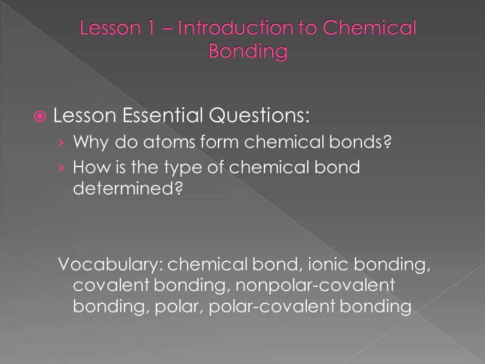 Lesson 1 – Introduction to Chemical Bonding