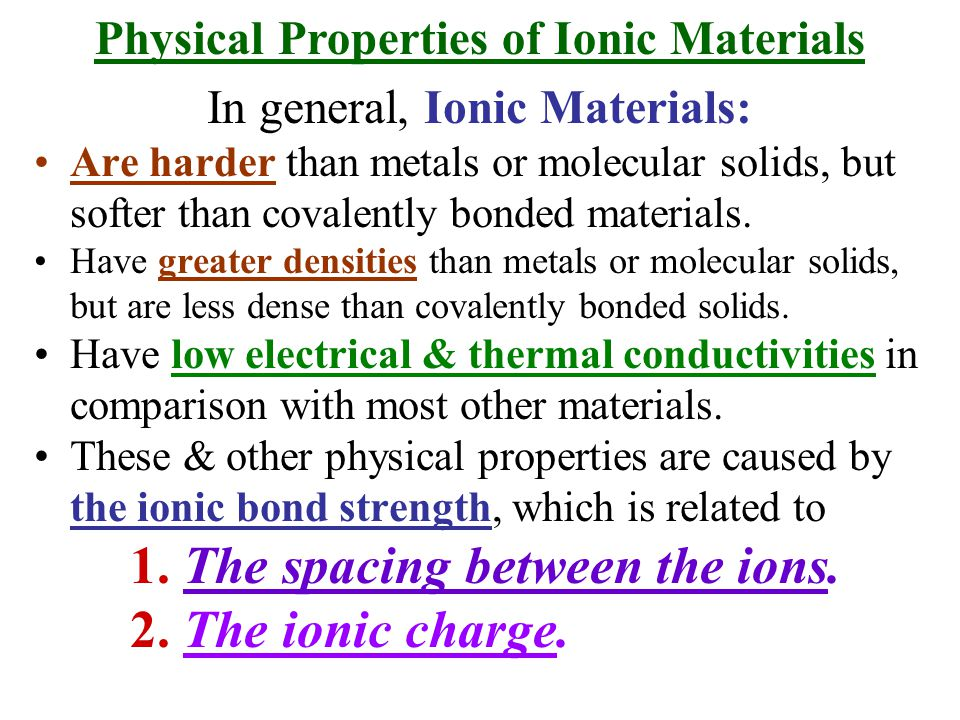 Physical Properties of Ionic Materials