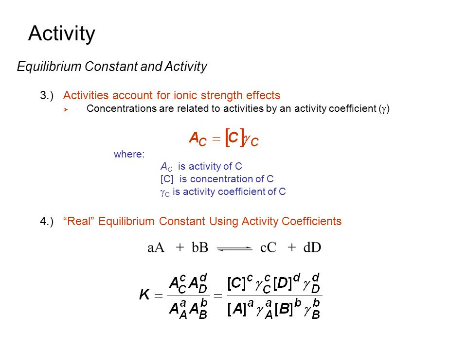 Activity Equilibrium Constant and Activity
