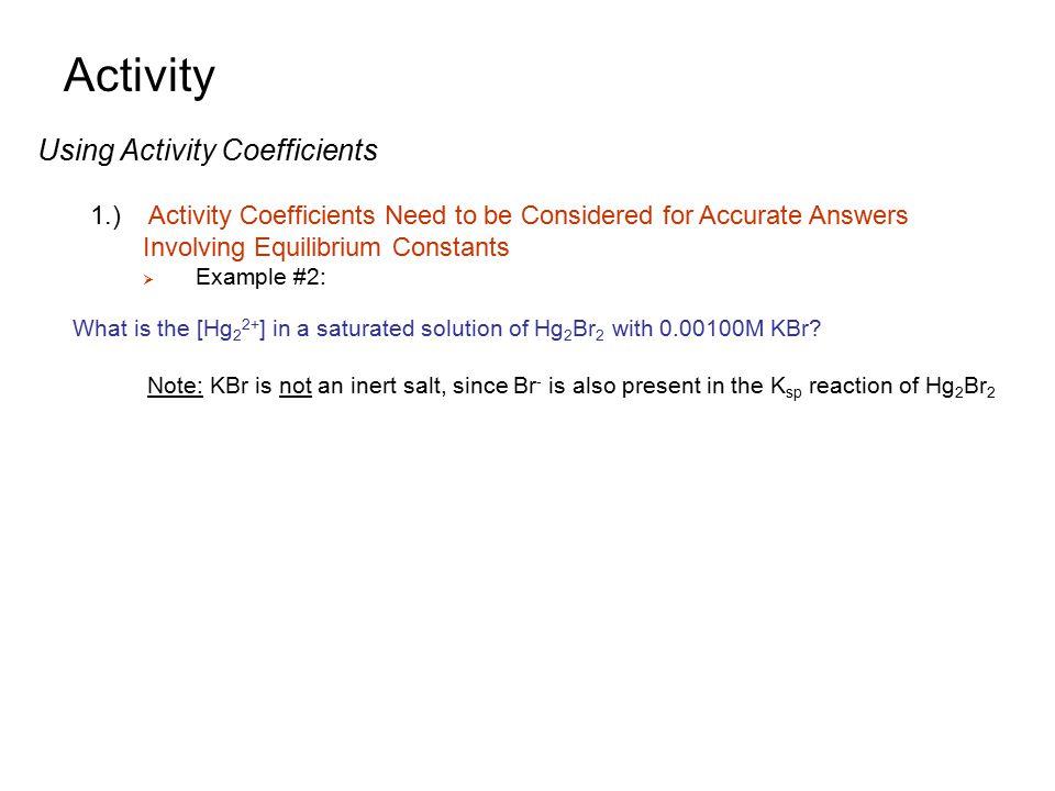 Activity Using Activity Coefficients