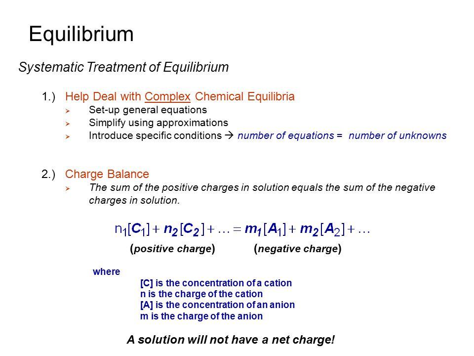 Equilibrium Systematic Treatment of Equilibrium