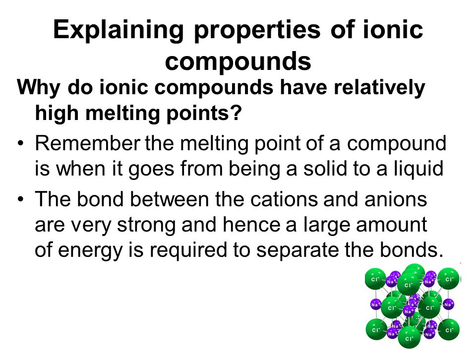 Explaining properties of ionic compounds