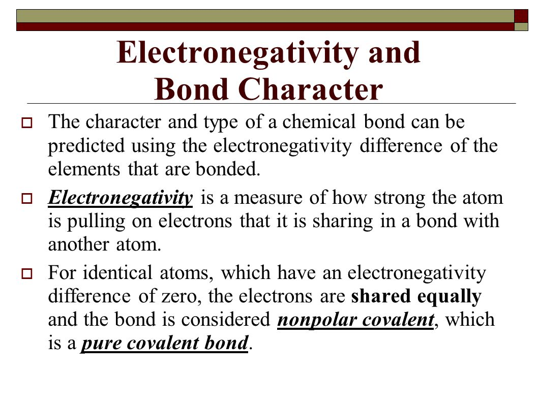 Electronegativity and Bond Character