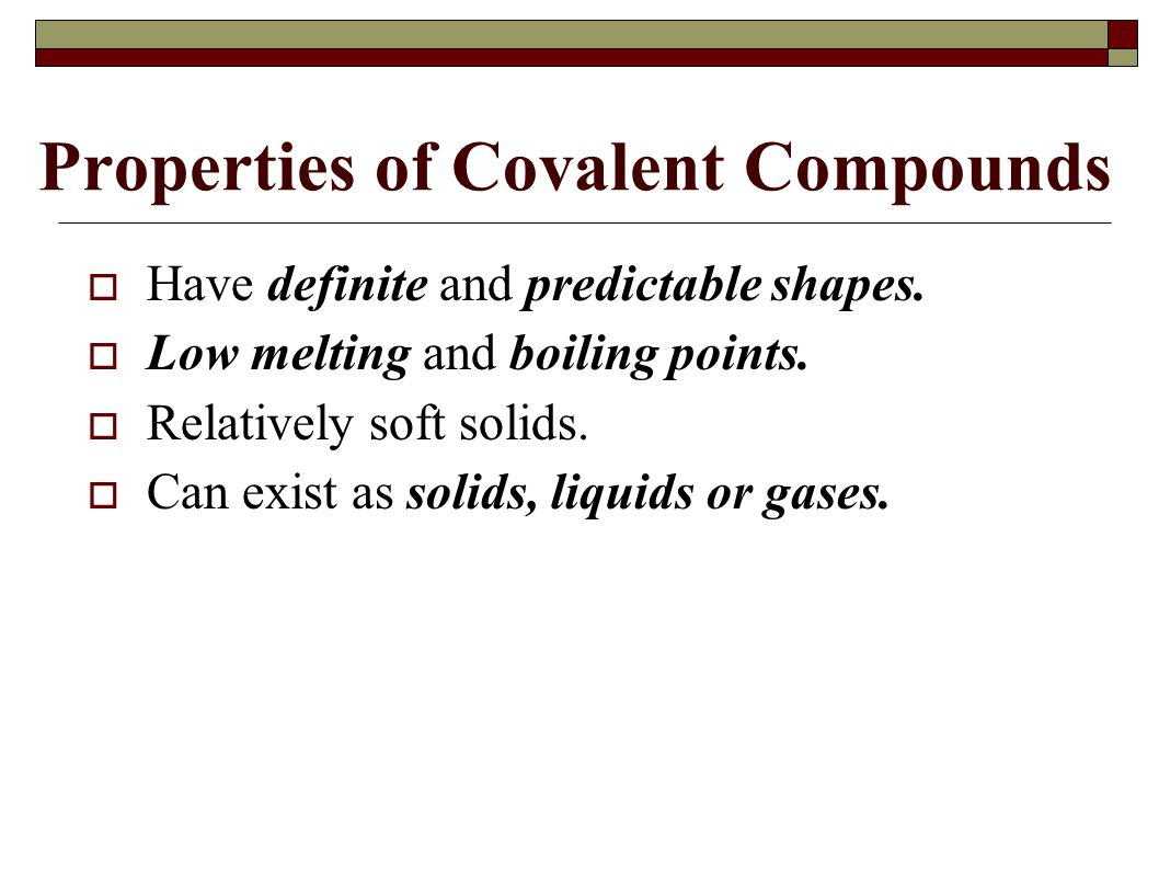 Properties of Covalent Compounds