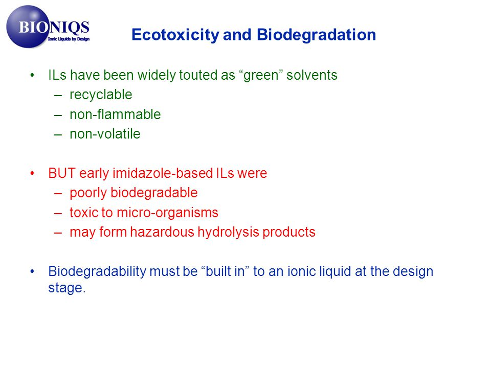 Ecotoxicity and Biodegradation