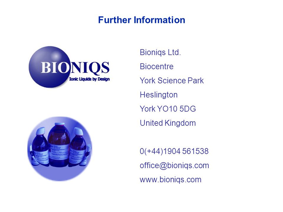Further Information Bioniqs Ltd. Biocentre York Science Park