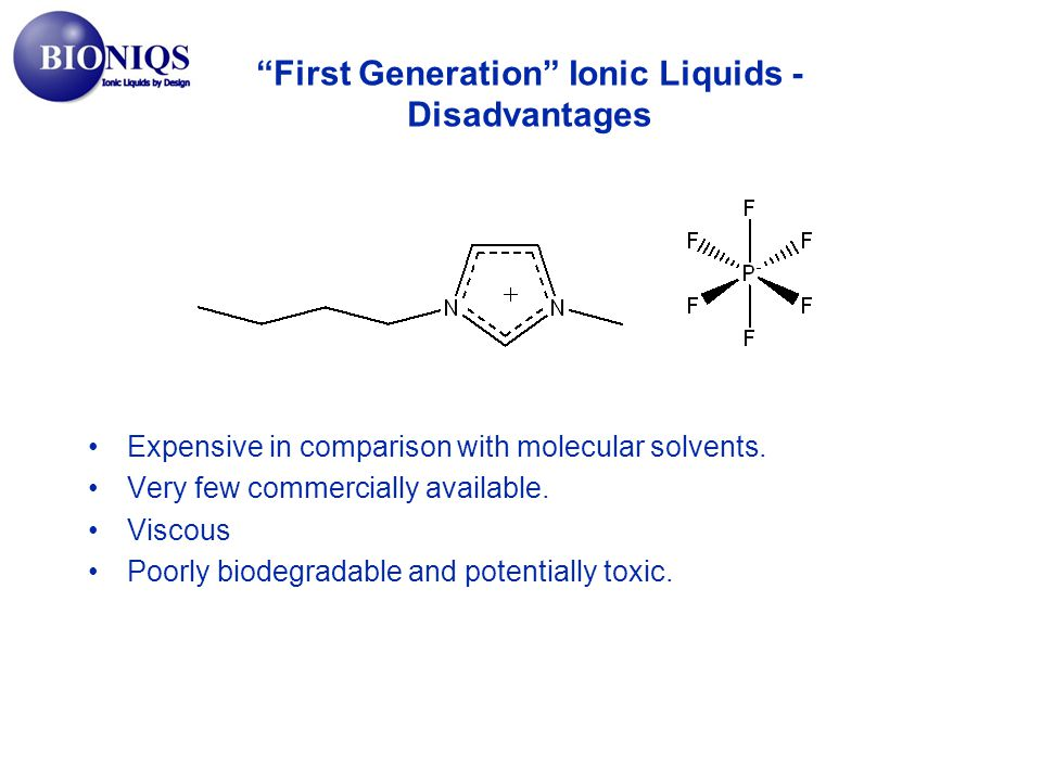 First Generation Ionic Liquids - Disadvantages