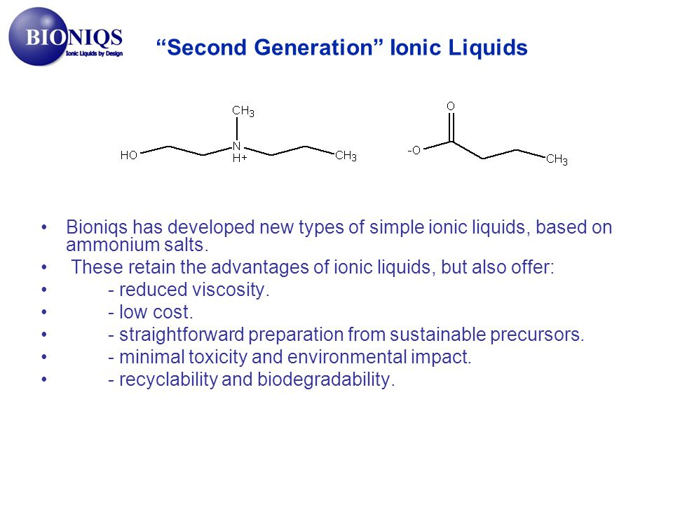 Second Generation Ionic Liquids