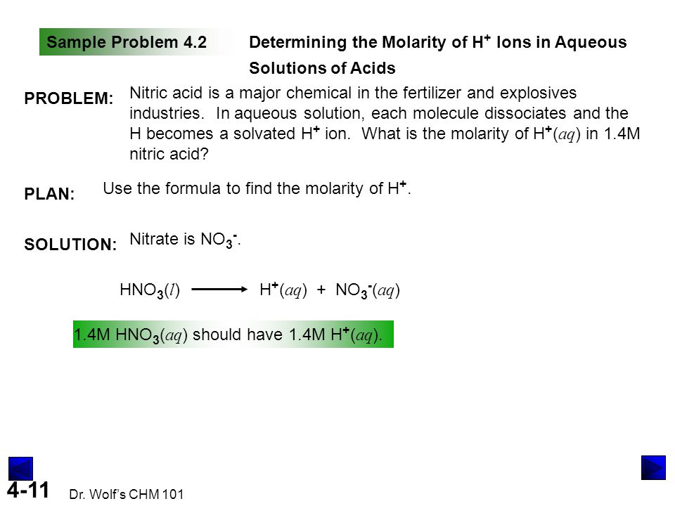 Sample Problem 4.2 Determining the Molarity of H+ Ions in Aqueous Solutions of Acids. PROBLEM: