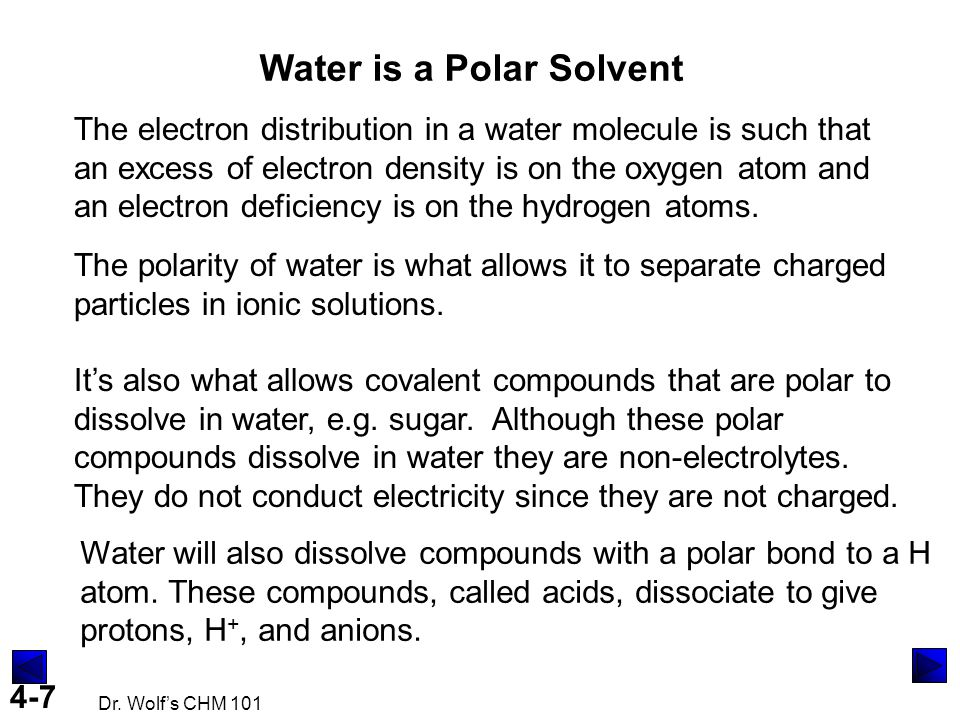 Water is a Polar Solvent