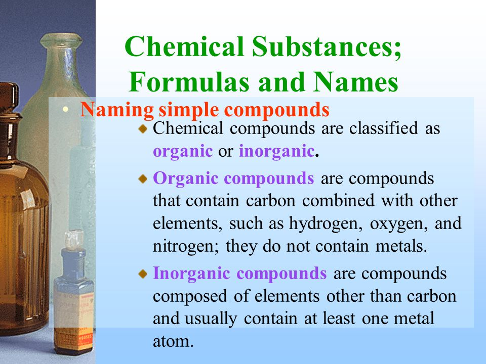 Chemical Substances; Formulas and Names