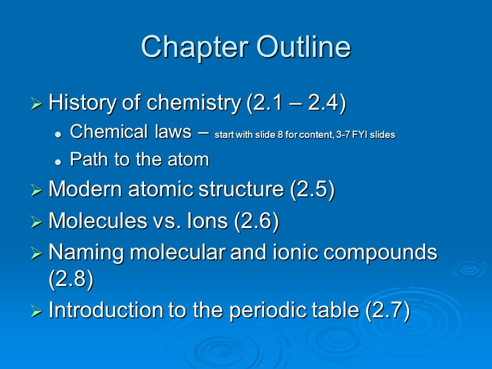 Chapter Outline History of chemistry (2.1 – 2.4)