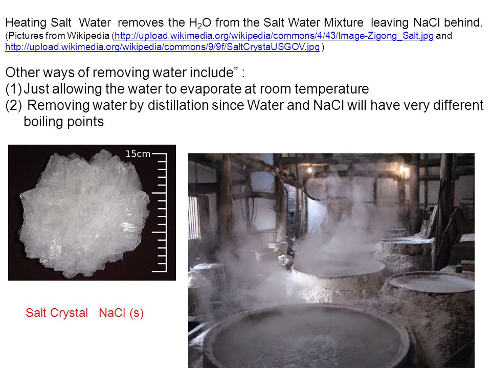 Other ways of removing water include :