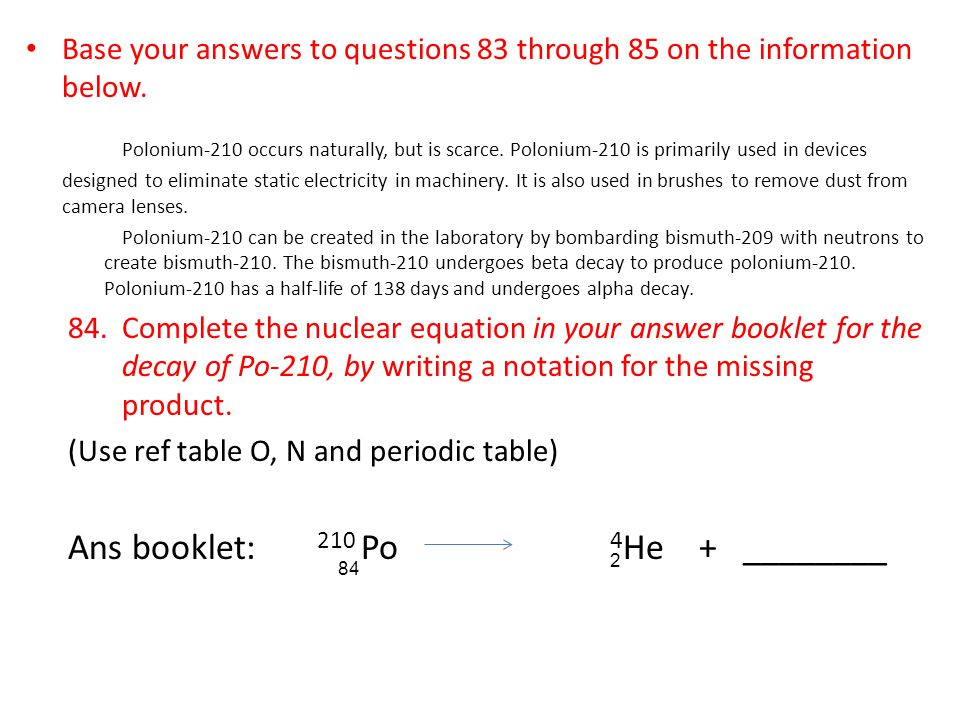 Base your answers to questions 83 through 85 on the information below.
