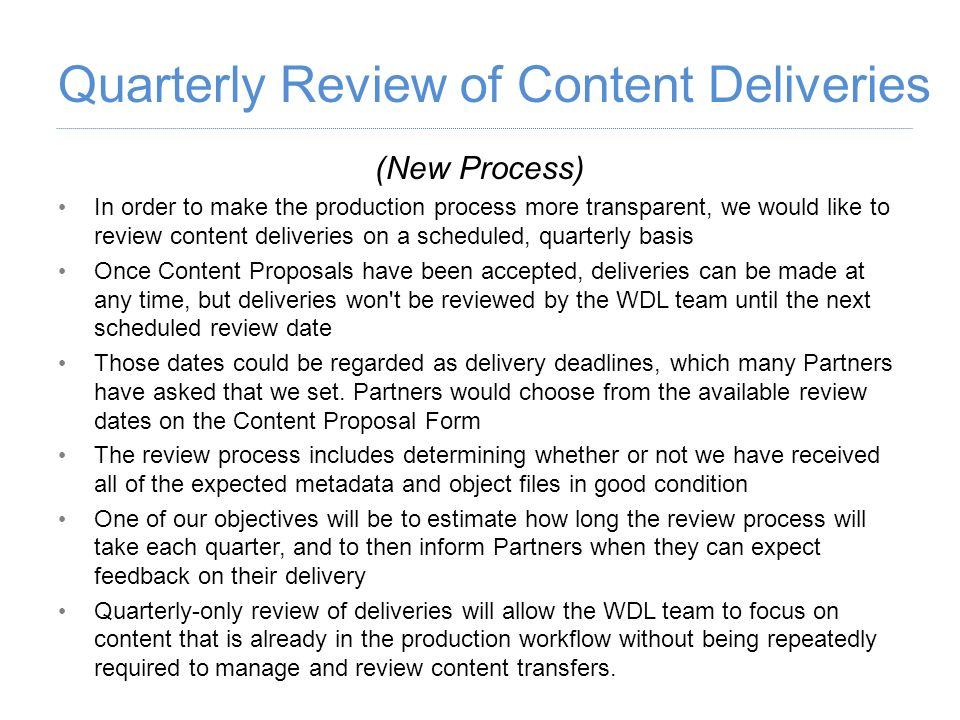 Quarterly Review of Content Deliveries