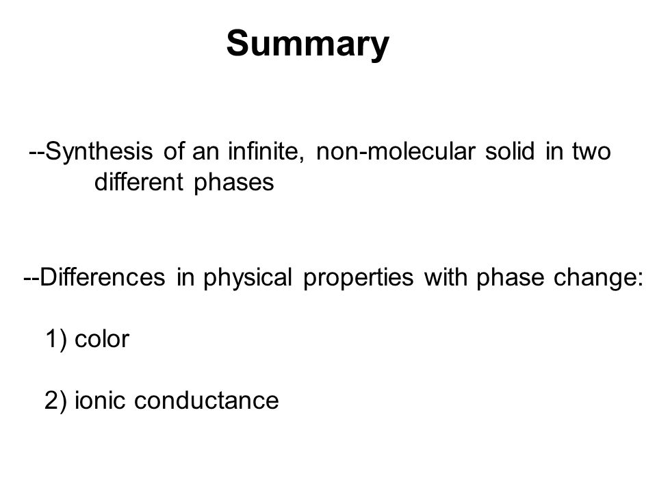 Summary --Synthesis of an infinite, non-molecular solid in two