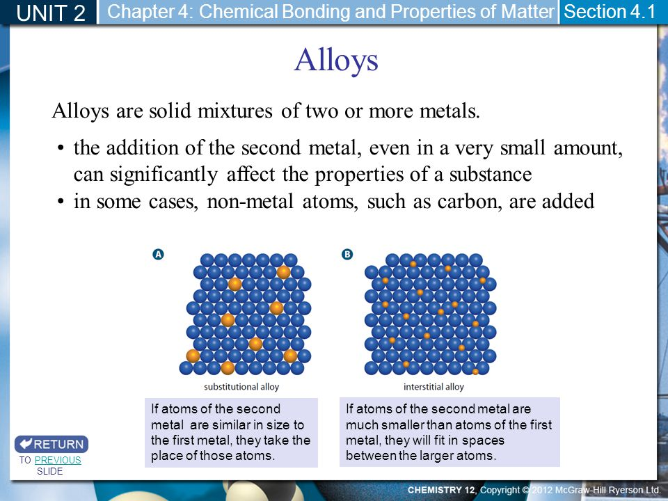 Alloys UNIT 2 Alloys are solid mixtures of two or more metals.