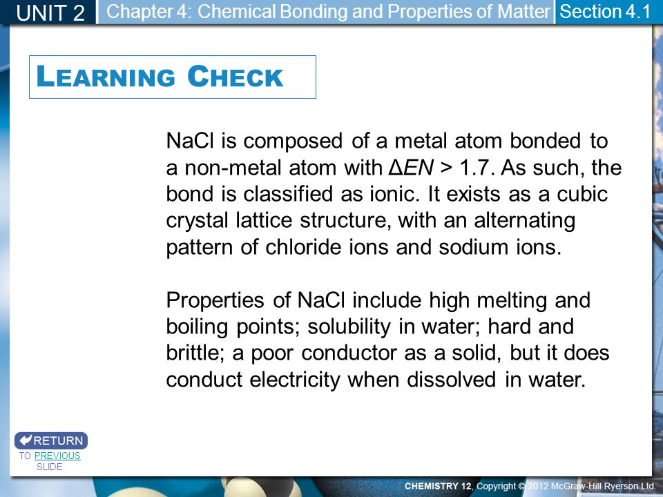 UNIT 2 Chapter 4: Chemical Bonding and Properties of Matter. Section 4.1. Learning Check.