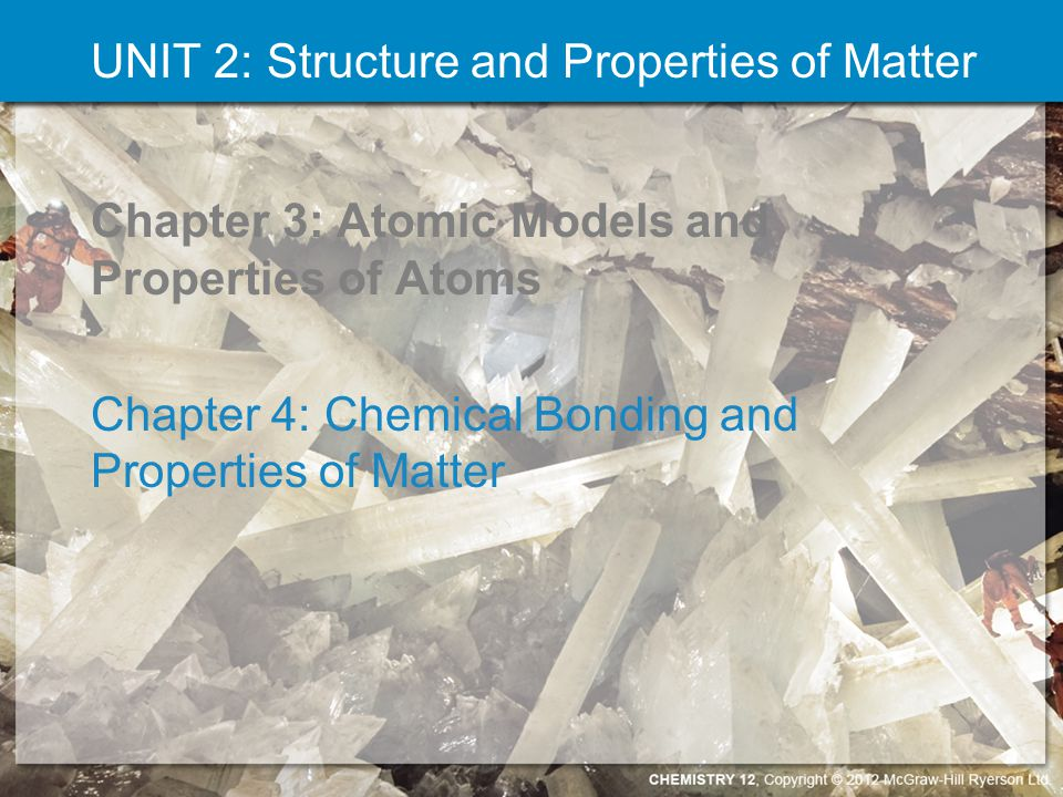 UNIT 2: Structure and Properties of Matter