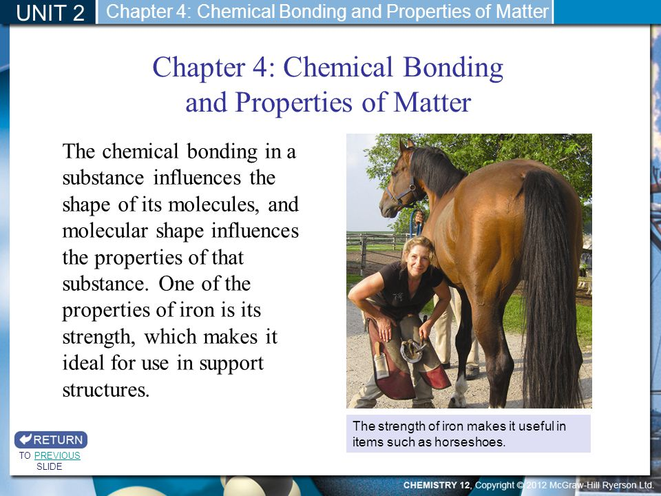 Chapter 4: Chemical Bonding and Properties of Matter