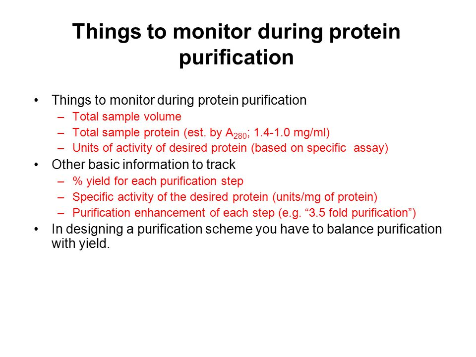 Things to monitor during protein purification