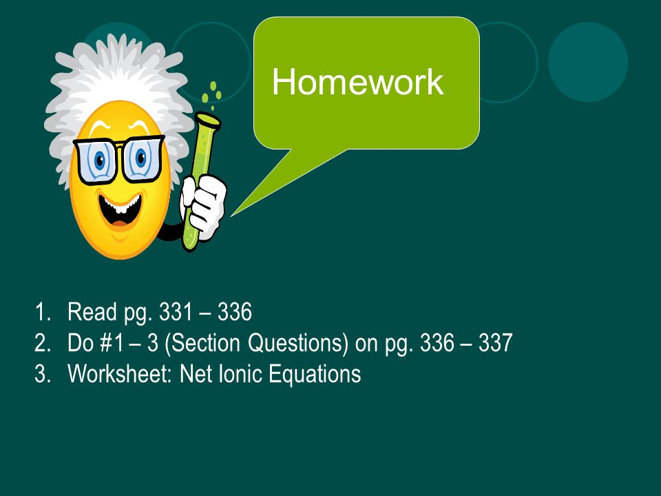 Homework Read pg. 331 – 336. Do #1 – 3 (Section Questions) on pg.