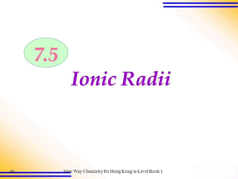 7.5 Ionic Radii