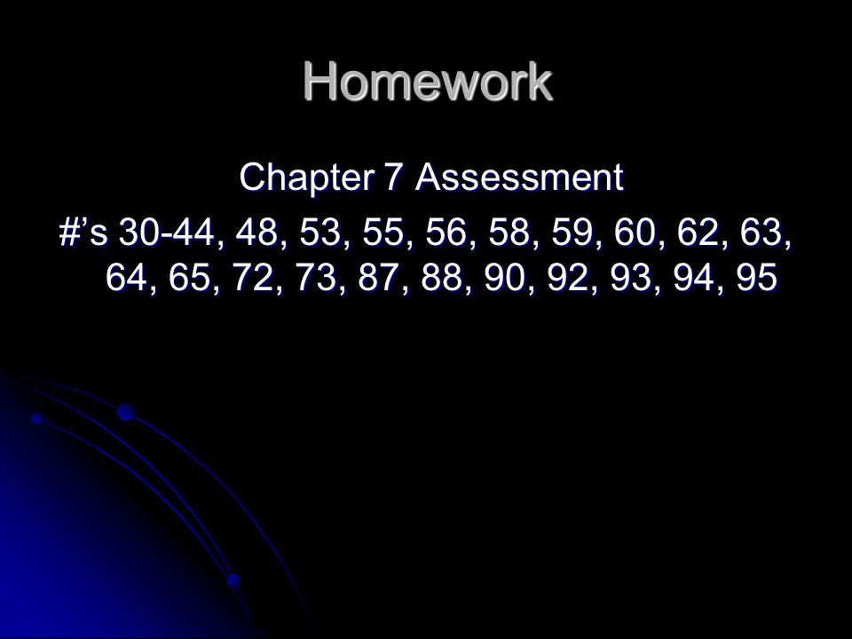 Homework Chapter 7 Assessment