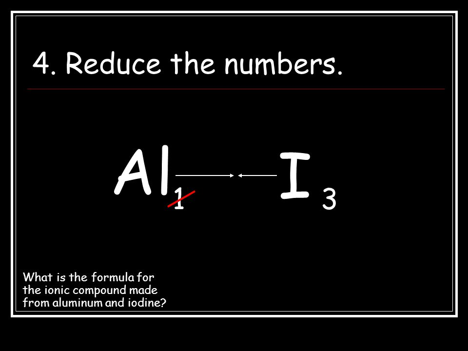 4. Reduce the numbers. Al. I. 1. 3.