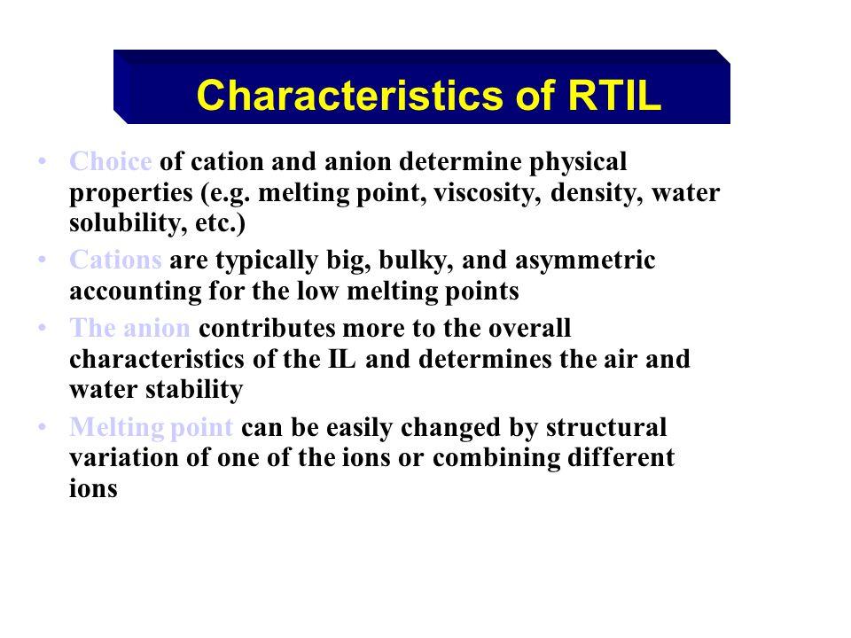Characteristics of RTIL