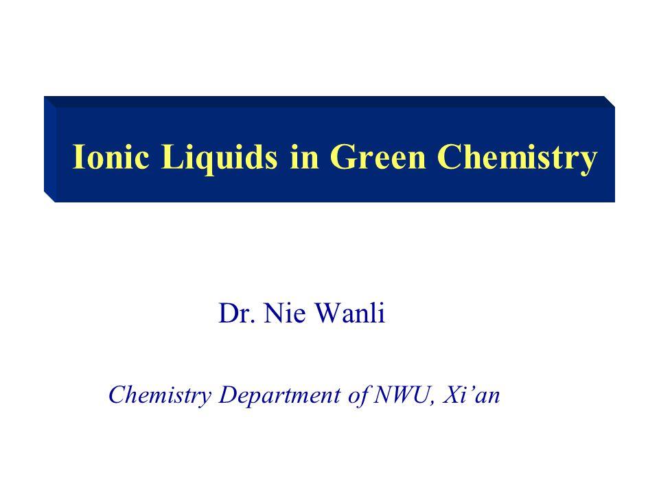 Ionic Liquids in Green Chemistry