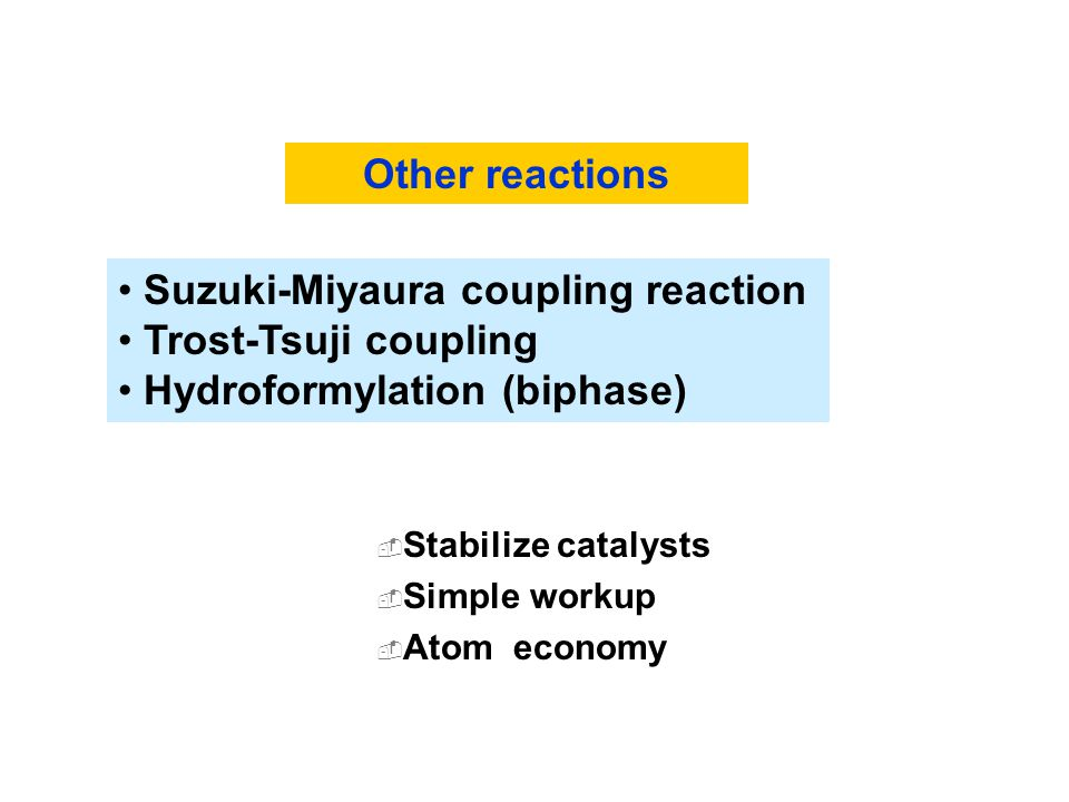Suzuki-Miyaura coupling reaction Trost-Tsuji coupling