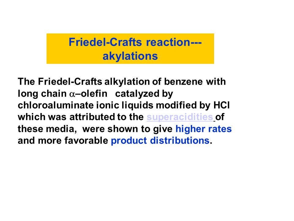 Friedel-Crafts reaction---akylations