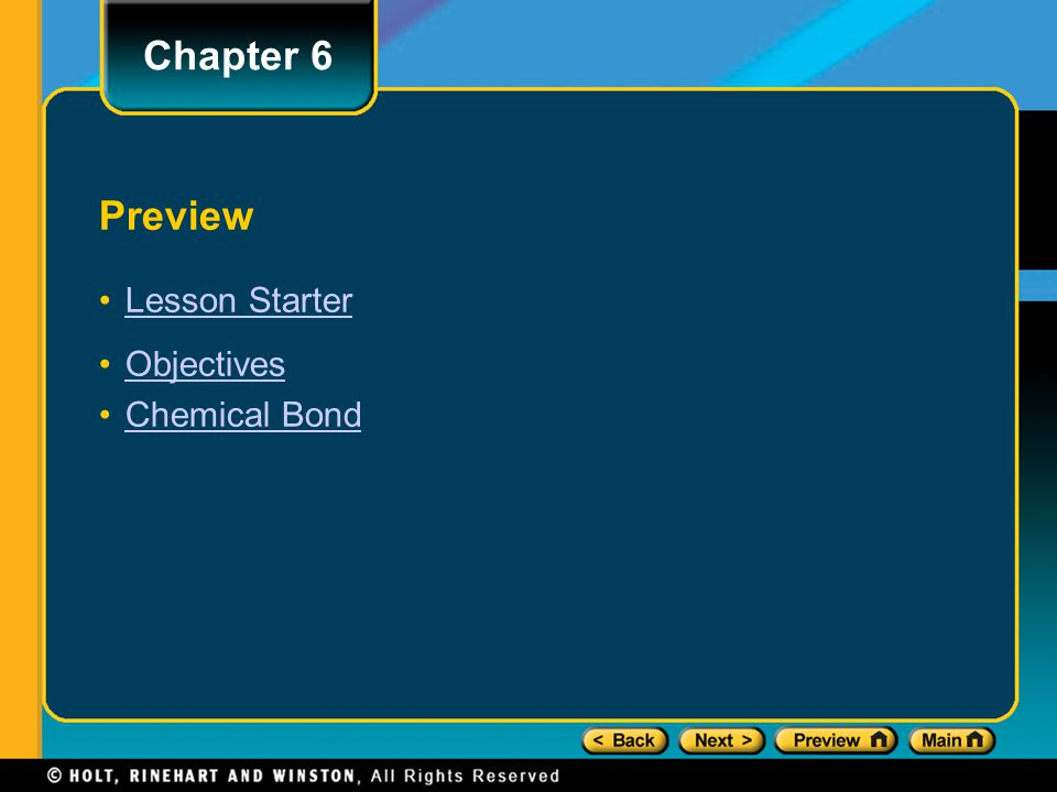 Chapter 6 Preview Lesson Starter Objectives Chemical Bond
