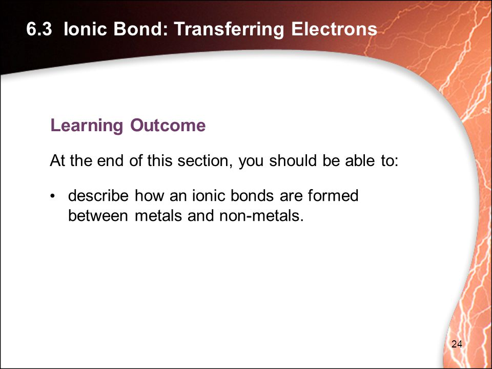 6.3 Ionic Bond: Transferring Electrons