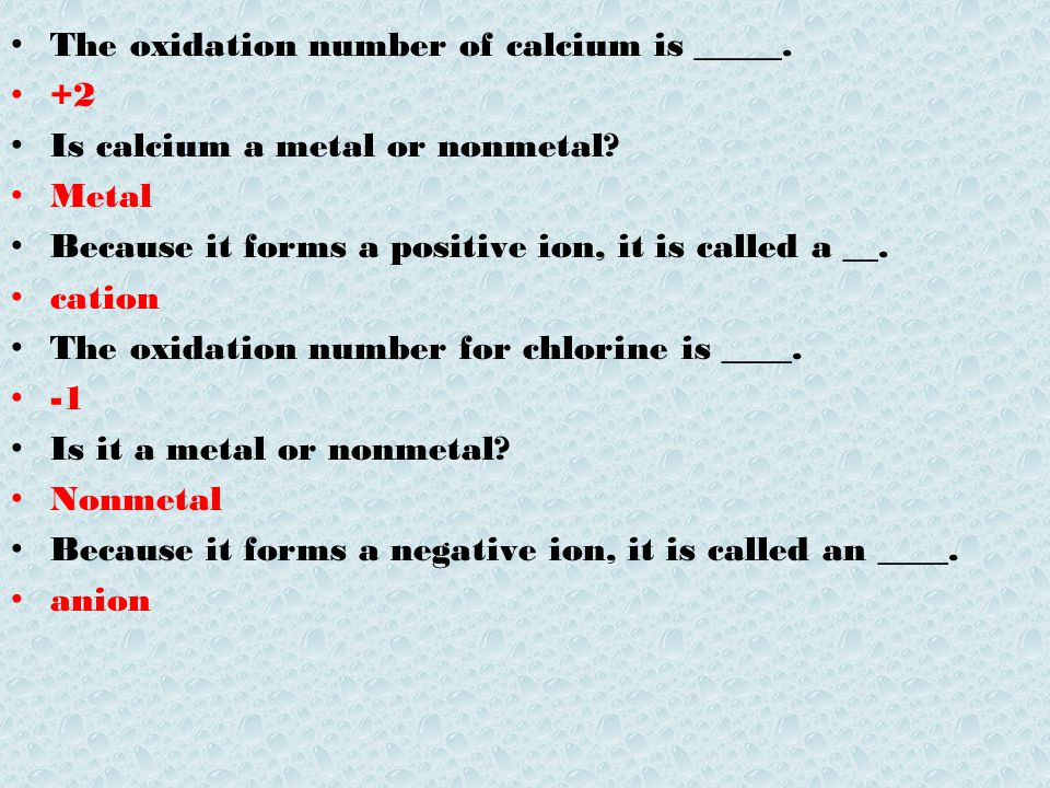The oxidation number of calcium is _____.