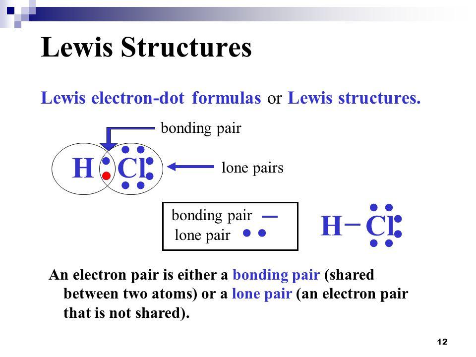 : : : : : Lewis Structures H Cl H Cl