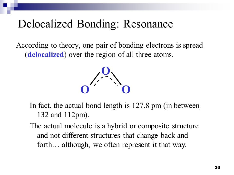 Delocalized Bonding: Resonance