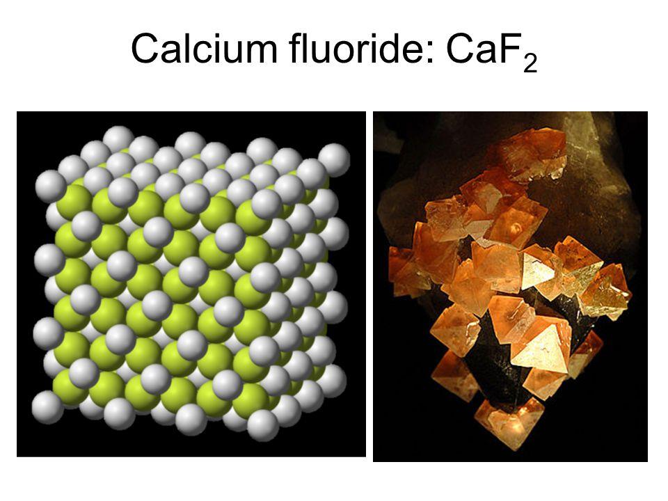 Calcium fluoride: CaF2