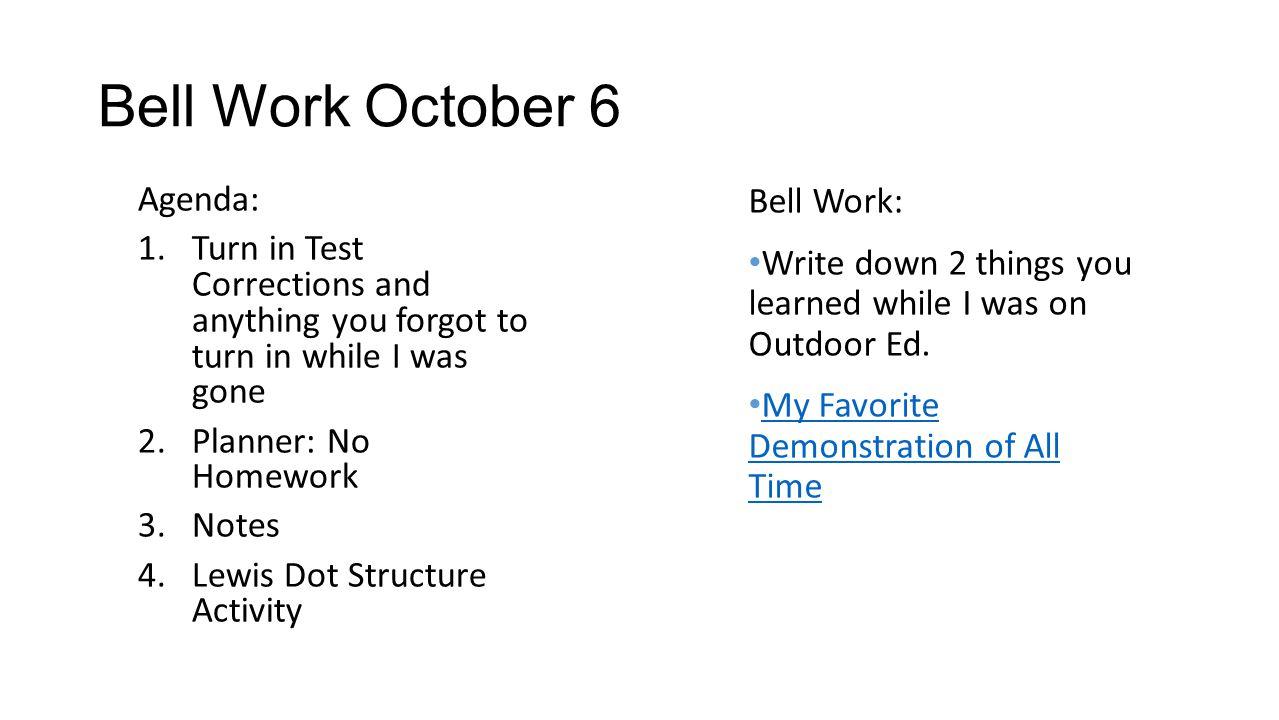 Bell Work October 6 Bell Work: