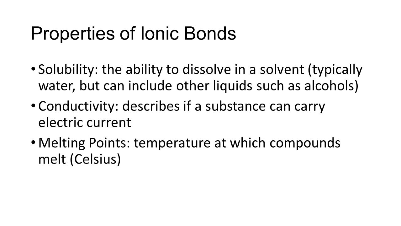 Properties of Ionic Bonds