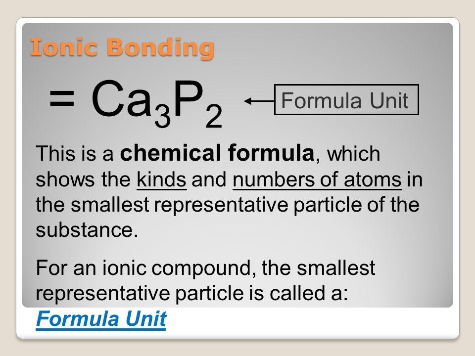 = Ca3P2 Ionic Bonding Formula Unit