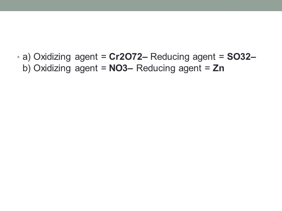 how to find oxidizing agent and reducing agent