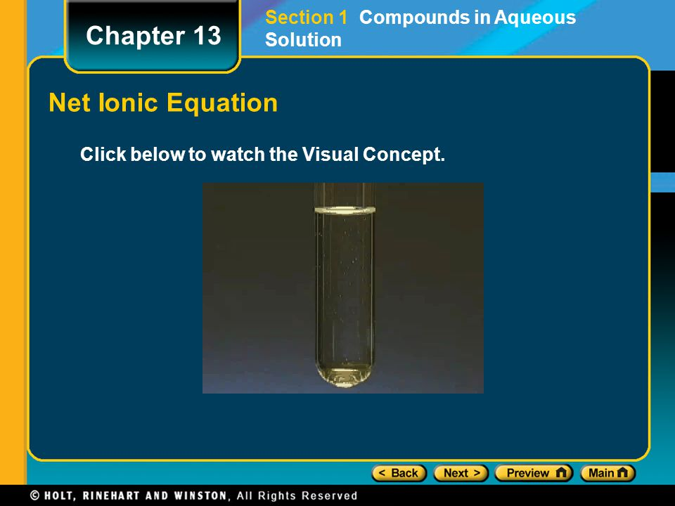 Chapter 13 Net Ionic Equation Section 1 Compounds in Aqueous Solution
