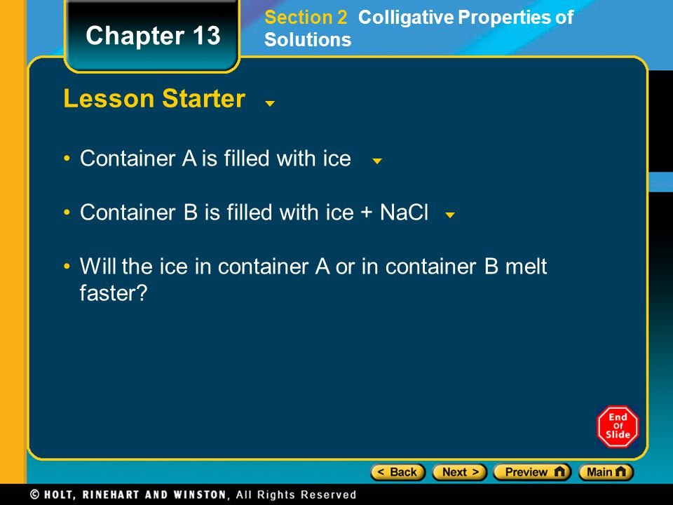 Chapter 13 Lesson Starter Container A is filled with ice