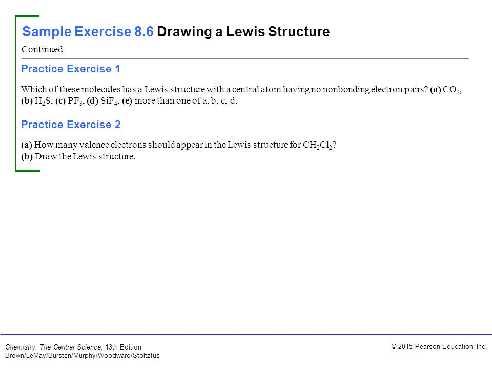 Sample Exercise 8.6 Drawing a Lewis Structure