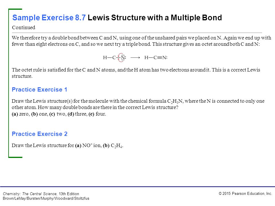 Sample Exercise 8.7 Lewis Structure with a Multiple Bond