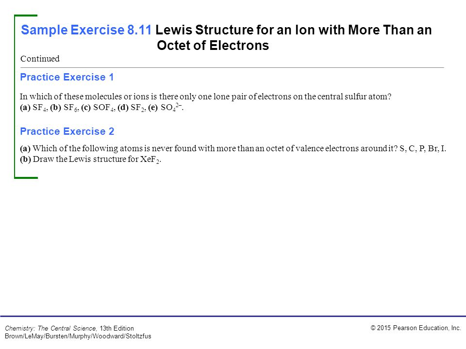 Sample Exercise 8.11 Lewis Structure for an Ion with More Than an Octet of Electrons